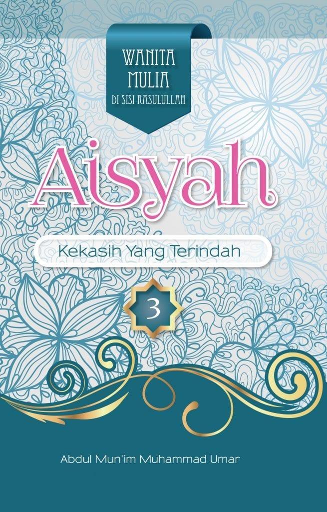 AISYAH: Kekasih yang Terindah - Republika Penerbit