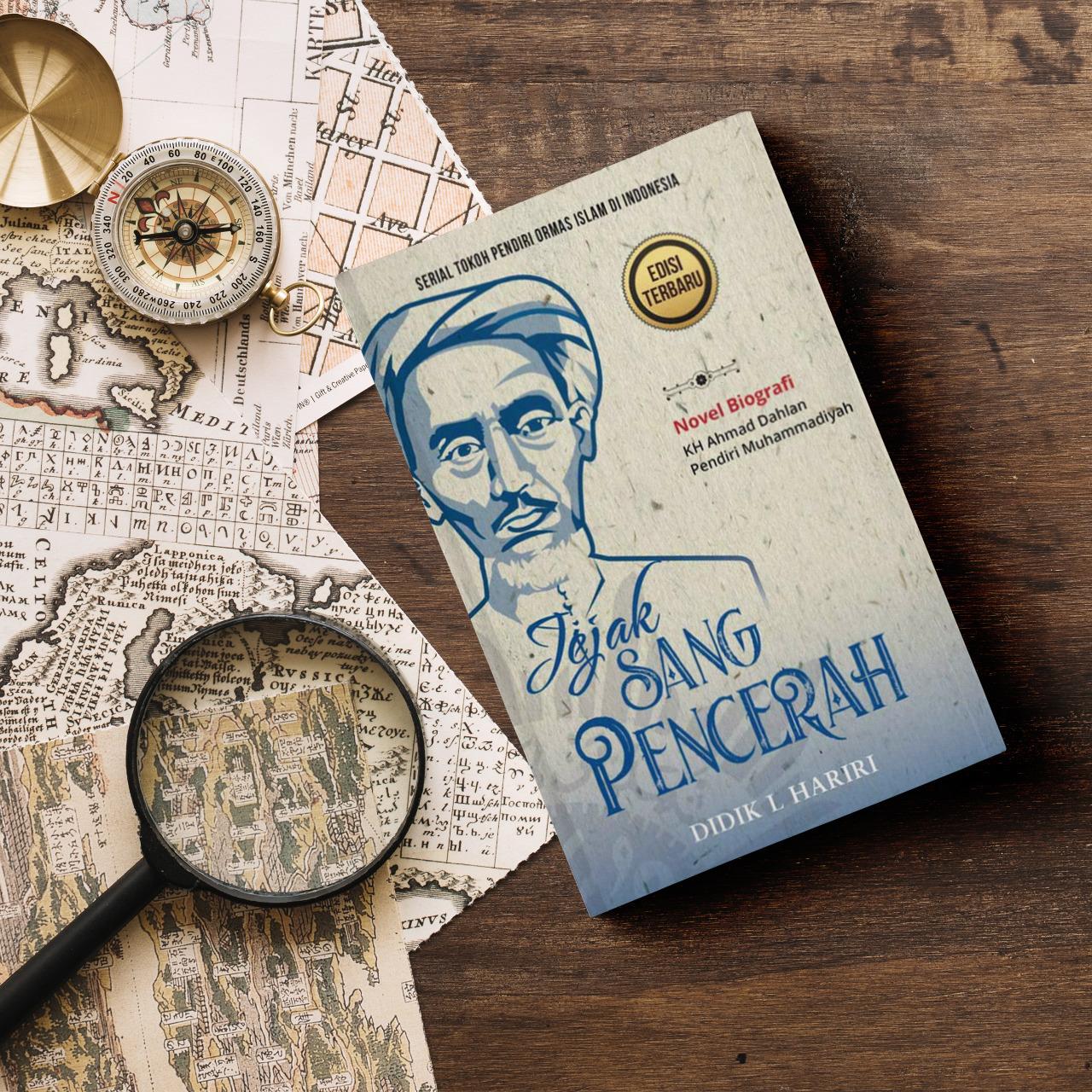 Resensi Novel Jejak Sang Pencerah (Perjuangan Ahmad Dahlan dalam Pembaharuan)